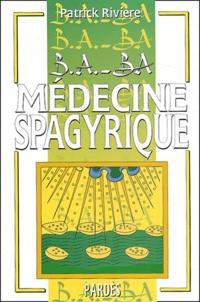 Médecine spagyrique - Végétale, minérale, métallique.pdf