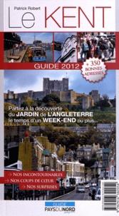 Patrick Robert - Le Kent - Guide 2012.