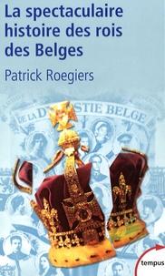 La spectaculaire histoire des rois des Belges.pdf