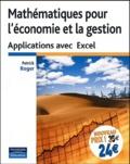 Patrick Roger - Mathématiques pour l'économie et la gestion - Applications avec Exel.
