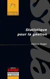Patrick Roger - Statistique pour la gestion.