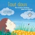 Patrick Roger et David Pastor - Tout doux - Mes musiques classiques pour se relaxer. 1 CD audio