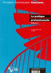 Patrick Roth et Chantal Bayart-Van Hille - La pratique professionnelle - Catégorie C.