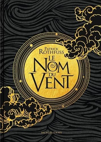 Patrick Rothfuss - Chronique du tueur de roi Tome 1 : Le Nom du vent - Edition du 10e anniversaire.