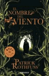 Patrick Rothfuss - El nombre del viento.