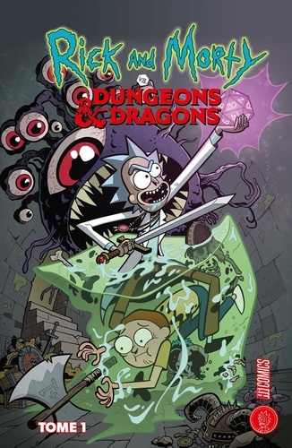 Rick & Morty vs. Dungeons & Dragons Tome 1