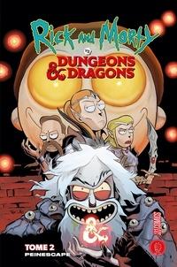 Patrick Rothfuss et Jim Zub - Rick & Morty vs. Dungeons & Dragons Tome 2 : .