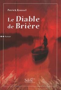 Patrick Roussel - Le diable de Brière.