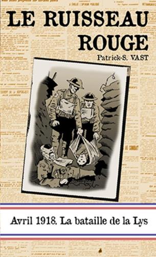 Patrick S. Vast - Le ruisseau rouge.