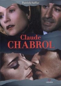 Patrick Saffar - Claude Chabrol.