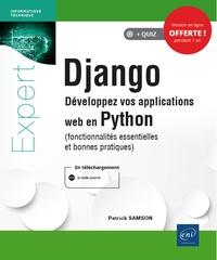 Patrick Samson - Django - Développez vos applications web en Python (fonctionnalités essentielles et bonnes pratiques).