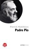 Patrick Sbalchiero - Petite vie de Padre Pio.
