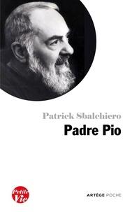 Petite vie de Padre Pio - Patrick Sbalchiero pdf epub