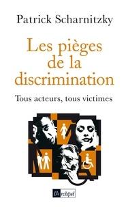 Patrick Scharnitzky - Les pièges de la discrimination.