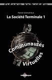 Patrick Schmoll - Communautés Virtuelles - La Société Terminale 1.
