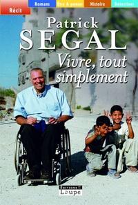 Patrick Ségal - Vivre, tout simplement.