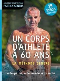 Sennaestube.ch Un corps d'athlète à 60 ans - La méthode Seners Image