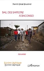 Patrick Serge Boutsindi - Bal des sapeurs à Bacongo.