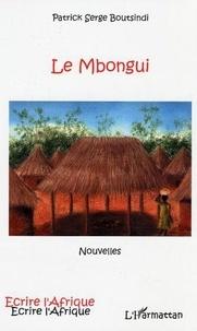 Patrick-Serge Boutsindi - Le Mbongui.