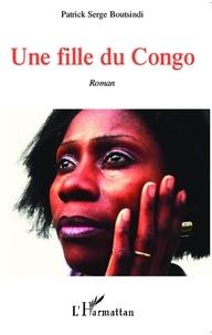 Patrick Serge Boutsindi - Une fille du Congo.