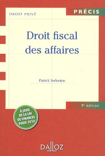 Patrick Serlooten - Droit fiscal des affaires.