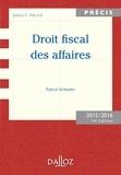 Patrick Serlooten - Droit fiscal des affaires. Edition 2015/2016.