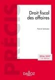 Patrick Serlooten - Droit fiscal des affaires. Edition 2016/2017.