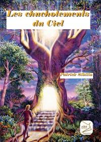 Patrick Sibilio - Les chuchotements du ciel.