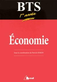 Patrick Simon et Stéphanie Rouquet - Economie BTS 1re année.