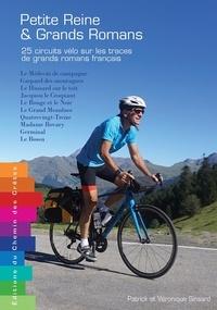Patrick Sinsard - Petite reine & grands romans - 25 circuits vélo.