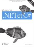 Patrick Smacchia - Pratique de .Net et C# - Comprendre et exploiter les atouts de l'architecture .Net.