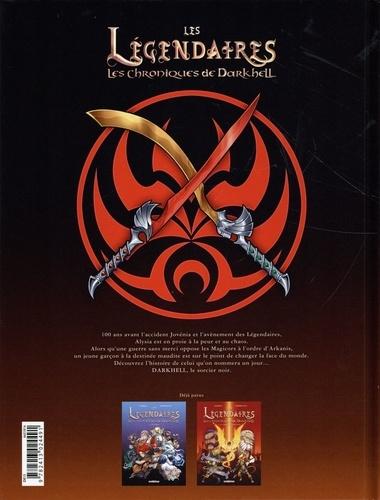 Les Légendaires - Les Chroniques de Darkhell Tome 2 La croisée sanglante