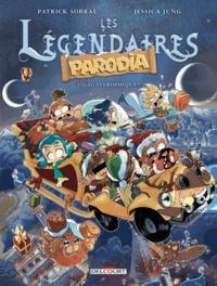 Télécharger des livres amazon Les Légendaires - Parodia T03  - Gagastrophique ! (Litterature Francaise)