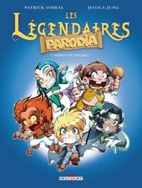 Est-il prudent de télécharger des livres gratuits Les Légendaires Parodia Tome 1 en francais  par Patrick Sobral, Jessica Jung