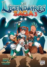 Patrick Sobral - Les Légendaires - Saga T03.