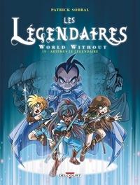 Livres télécharger iphone Les Légendaires T19  - World Without : Artémus le Légendaire (Litterature Francaise) par Patrick Sobral