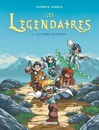 Patrick Sobral - Les Légendaires Tome 01 : La Pierre de Jovénia.