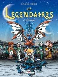 Patrick Sobral - Les Légendaires Tome 02 : Le Gardien.