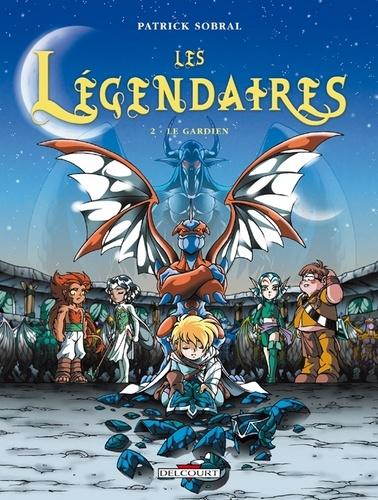 Les Légendaires Tome 02 : Le Gardien