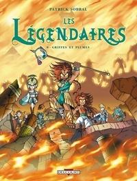 Patrick Sobral - Les Légendaires Tome 08 : Griffes et plumes.