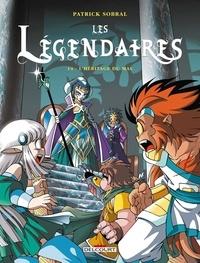 Patrick Sobral - Les Légendaires Tome 14 : L'héritage du mal.