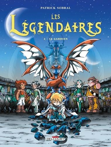 Les Légendaires Tome 2 Le gardien