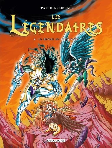 Les Légendaires Tome 4 Le réveil du Kréa-Kaos