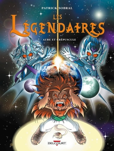 Les Legendaires Tome 7 Aube Et Crepuscule De Patrick Sobral Album Livre Decitre