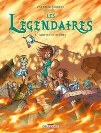 Patrick Sobral - Les Légendaires Tome 8 : Griffes et Plumes.