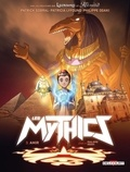 Patrick Sobral et Patricia Lyfoung - Les Mythics Tome 3 : Amir.