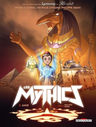 Les Mythics Tome 3 Amir