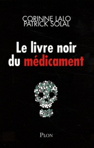 Le livre noir des médicaments - Patrick Solal  