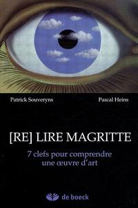 Patrick Souveryns et Pascal Heins - Re lire Magritte - 7 clefs pour comprendre une oeuvre d'art. 1 Cédérom