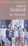 Patrick Süskind - Der Kontrabass.